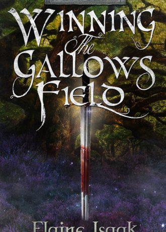 Winning the Gallows Field